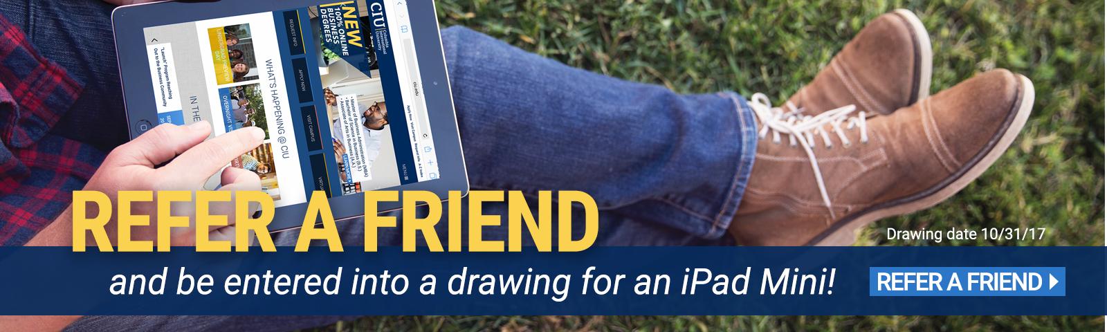 Refer a friend to CIU.